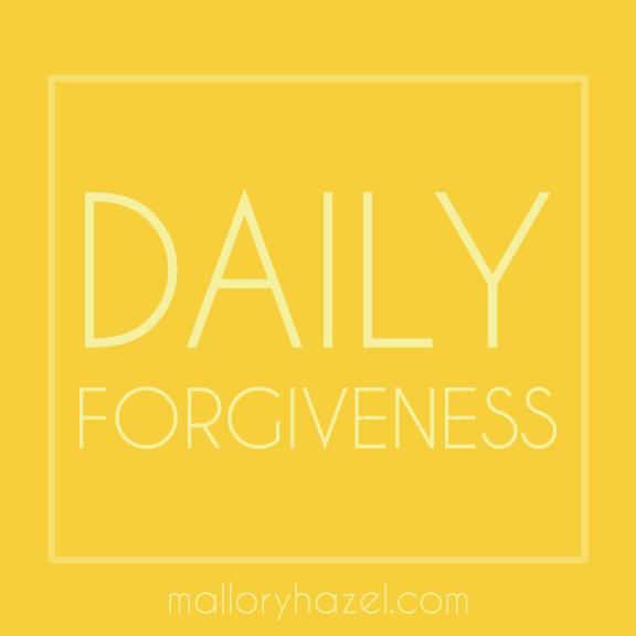 dailyforgiveness_malloryhazel