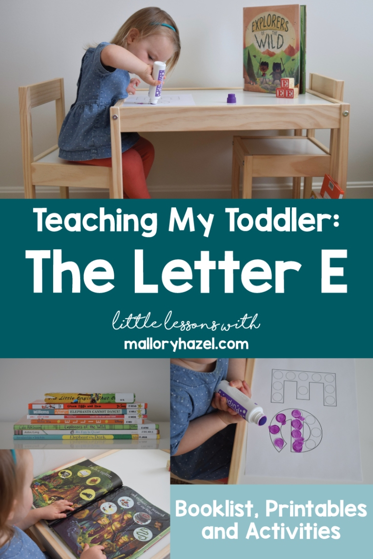 teachingmytoddlerthelettere_malloryhazel