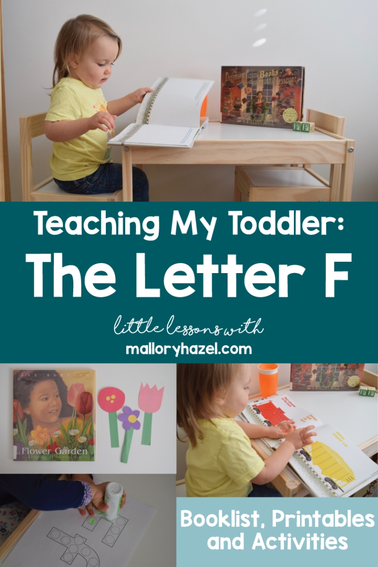 teachingmytoddlertheletterf_malloryhazel