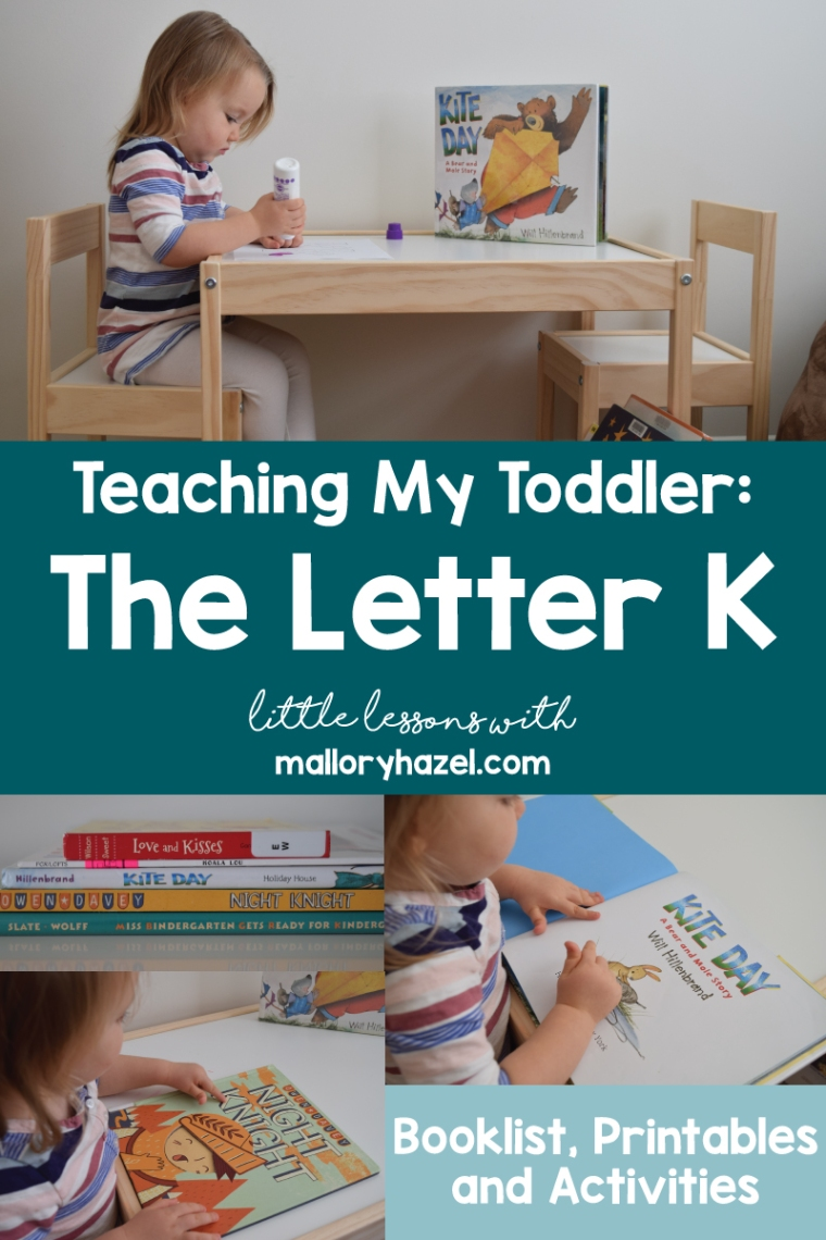 teachingmytoddlertheletterk_malloryhazel