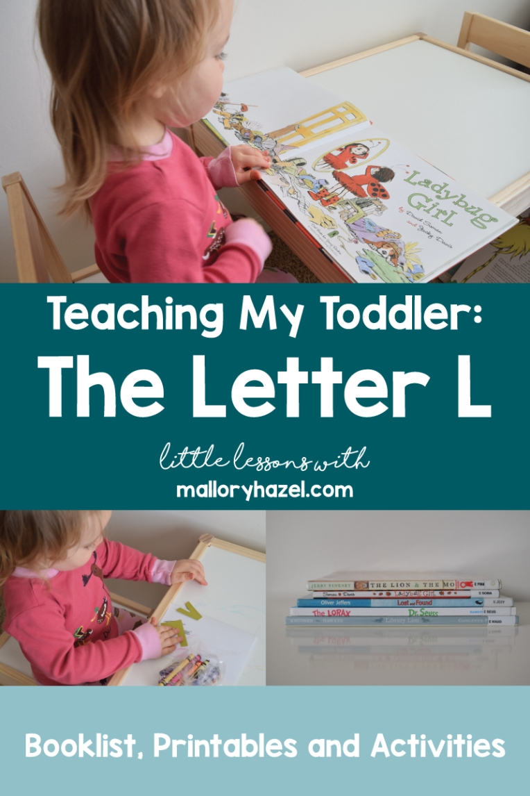 teachingmytoddlertheletterl_malloryhazel