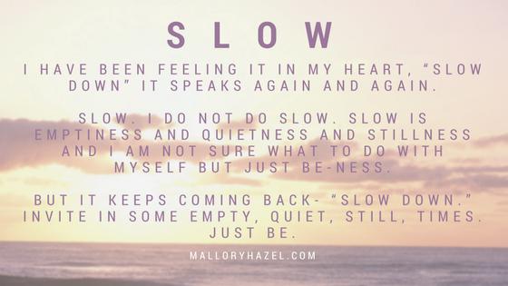 Slow_MalloryHazel